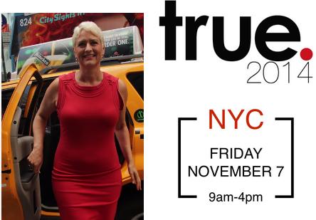 True NYC Nov 7th 2014