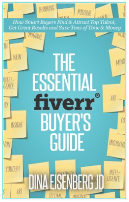 Book cover - the essential Fiverr Buyer's guide by Dina Eisenberg